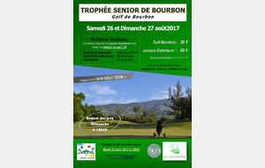 TROPHEE SENIOR 2017 GOLF CLUB DE BOURBON